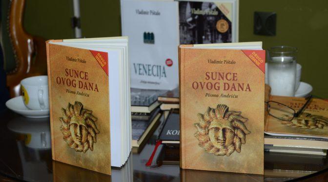 Промоција књиге Сунце овог дана Владимира Пиштала